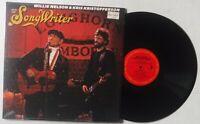 SONGWRITER – WILLIE NELSON & KRIS KRISTOFFERSON – 12 INCH 33 RPM VINYL RECORD