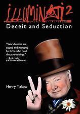 Illuminati 2 - Deceit and Seduction by Henry Makow (2010, Paperback)