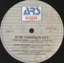 HI TEK 3 - Spin That Wheel, Feat. Ya Kid K - ARS Productions