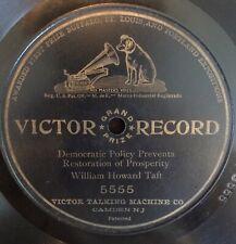 Rare William Howard Taft Democratic Policy Restoration Prosperity Victor 78 5555