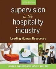 Supervision in the Hospitality Industry: Leading Human Resources by Walker, Joh