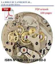 Réparer, restaurer, entretenir le chronographe Landeron 48. Livre électronique