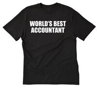 World's Best Accountant T-shirt Funny Accounting CPA Gift Short Sleeve Tee Shirt