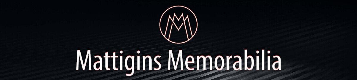 Mattigins Memorabilia
