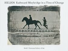Eadweard Muybridge In A Time Of Change - Phillip Brookman