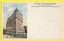 Postcard USA NEW YORK CITY 42 Street BROADWAY HÔTEL KNICKERBOCKER James B. REGAN