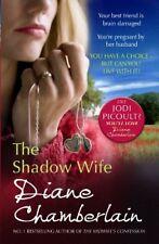 The Shadow Wife,Diane Chamberlain