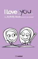 The Lovebook Activity Book For Girl/girl Couples: By Lovebook