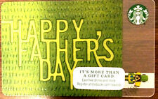 "Starbucks 2015 ""HAPPY FATHER'S DAY""LIMITED EDITION  gift card rechargeable !"