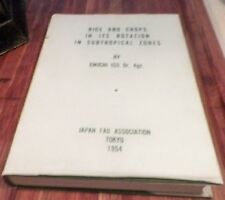 1954 Rice & Crops In Its Rotation in Subtropical Zones Gen LL Lemnitzers Copy DJ