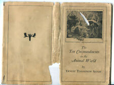 The Ten Commandments in the Animal World by Ernest Thompson Seton-1925 Ed/DJ