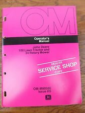 John Deere Operator's Manual 100 Lawn Tractor and 34 Rotary Mower OM-M80586 H5