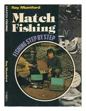 Match fishing / with Ray Mumford