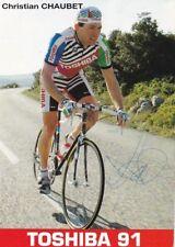 CYCLISME carte cycliste CHRISTIAN CHAUBET équipe TOSHIBA 1991 signée