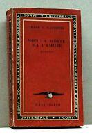 NON LA MORTE MA L'AMORE - F.G.Slaughter [libro,dall'oglio, i corvi collana n.80]