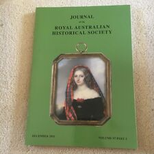 JOURNAL OF THE ROYAL AUSTRALIAN HISTORICAL SOCIETY. 2011. VOL 97. PART 2