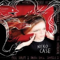 NEKO CASE - THE WORSE THINGS GET,THE HARDER I FIGHT,THE HARDE  CD NEU