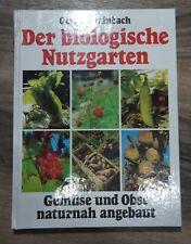 Buch Garten Der biologische Nutzgarten Gunter Steinbach
