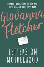 Letters on Motherhood,Giovanna Fletcher