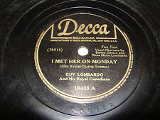 Guy Lombardo Decca 78 Gobs of Love / I Met Her on Monday Fox Trot