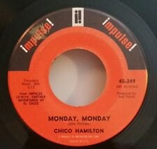 Chico Hamilton Impulse 249 MONDAY, MONDAY (ROCK N ROLL 45) PLAYS GREAT!