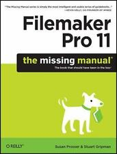 FileMaker Pro 11: The Missing Manual Missing Manuals
