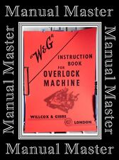 WILLCOX & GIBBS type 32 & 33 overlock machine Instructions Manual (A4 Complet Taille)