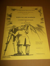 """STEPHEN JOSEPH THEATRE IN THE ROUND """" WHEN WE ARE MARRIED  """" PROGRAMME 1980"""