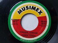 "GABRIEL TORRES - Cobarde, Cobrade / Me Echas Tierra 7"" RANCHERA Musimex '76 RARE"