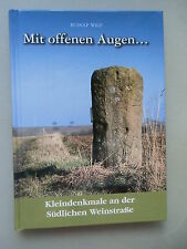 Mit offenen Augen ... Kleindenkmale Südlichen Weinstraße 2004