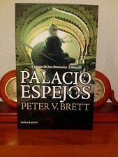 EL PALACIO DE LOS ESPEJOS (LA SAGA DE LOS DEMONIOS LIBRO III) - PETER V. BRETT