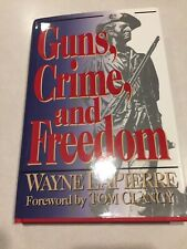 GUNS, CRIME, & FREEDOM by WAYNE LAPIERRE - GUN BOOKS NRA