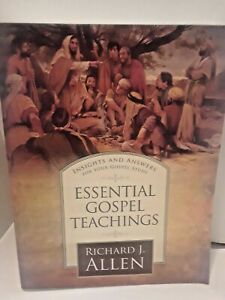 Essential Gospel Teachings by Richard J. Allen (LDS, MORMON PAPERBACK)