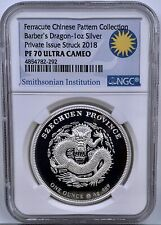 Ferracute Chinese Pattern Barbers Dragon NGC PF70UCAM 1 Oz Silver Coin Private