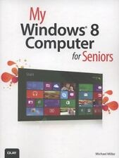 NEW - My Windows 8 Computer for Seniors by Miller, Michael