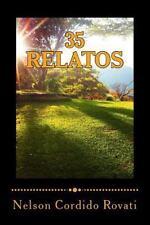 35 Relatos : Una Selecci�n de Relatos Que lo Transportar�n Por Distintas...