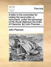 A letter to the committee for raising the naval pillar, or monument, under the