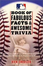 The Major League Baseball Book of Fabulous Facts and Awesome Trivia: From the