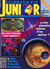 Science et vie junior n°29 du 09/1991 CIA Espionnage Pulsar Indo-européens
