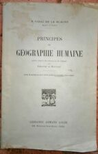 Principes de géographie humaine P Vidal de la Blache Editions Armand Colin 1922