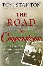 The Road to Cooperstown: A Father, Two Sons, and the Journey of a Lifetime by St