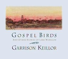 CD AUDIOBOOK: Gospel Birds - And Other Stories of Lake Wobegon VG CONDITION