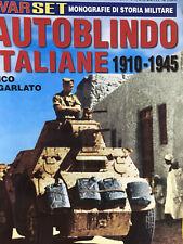 War Set-Monografie di Storia Militare 2019 82.Autoblindo italiane 1910-1945