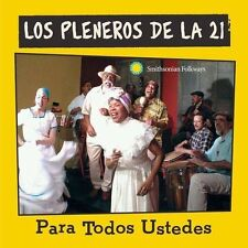 Para Todos Ustedes by Los Pleneros de La 21 (CD,Jul-2005, Smithsonian Folkways )