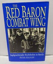 1997 The Red Baron Combat Wing Book Jagdgeschwader Richthofen In Battle-Kilduff