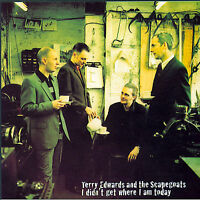 I Didn't Get Where I Am Today-Terry Edwards/Scapegoats