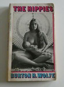 THE HIPPIES - BURTON H WOLFE - RARE FIRST PRINTING - SIGNET BOOKS P/B APRIL 1968