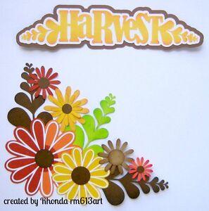 Harvest Corner flowers & Title paper piecing premade scrapbook Rhonda rm613art