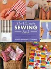 The Ultimate Sewing Book : Over 200 Sewing Ideas for You and Your Home by...