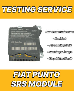 FIAT PUNTO 51897787 AIRBAG ECU SRS MODULE NO COMMUNICATION TESTING SERVICE